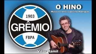 HINO DO GRÊMIO FUTEBOL PORTO-ALEGRENSE - VITOR RAMIL