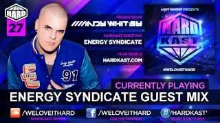 ANDY WHITBY HARDKAST 027 - Energy Syndicate guest mix - www.weloveithard.com
