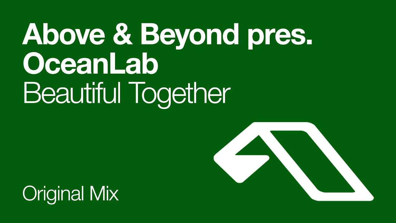 above-beyond-pres-oceanlab-beautiful-together-above-beyond