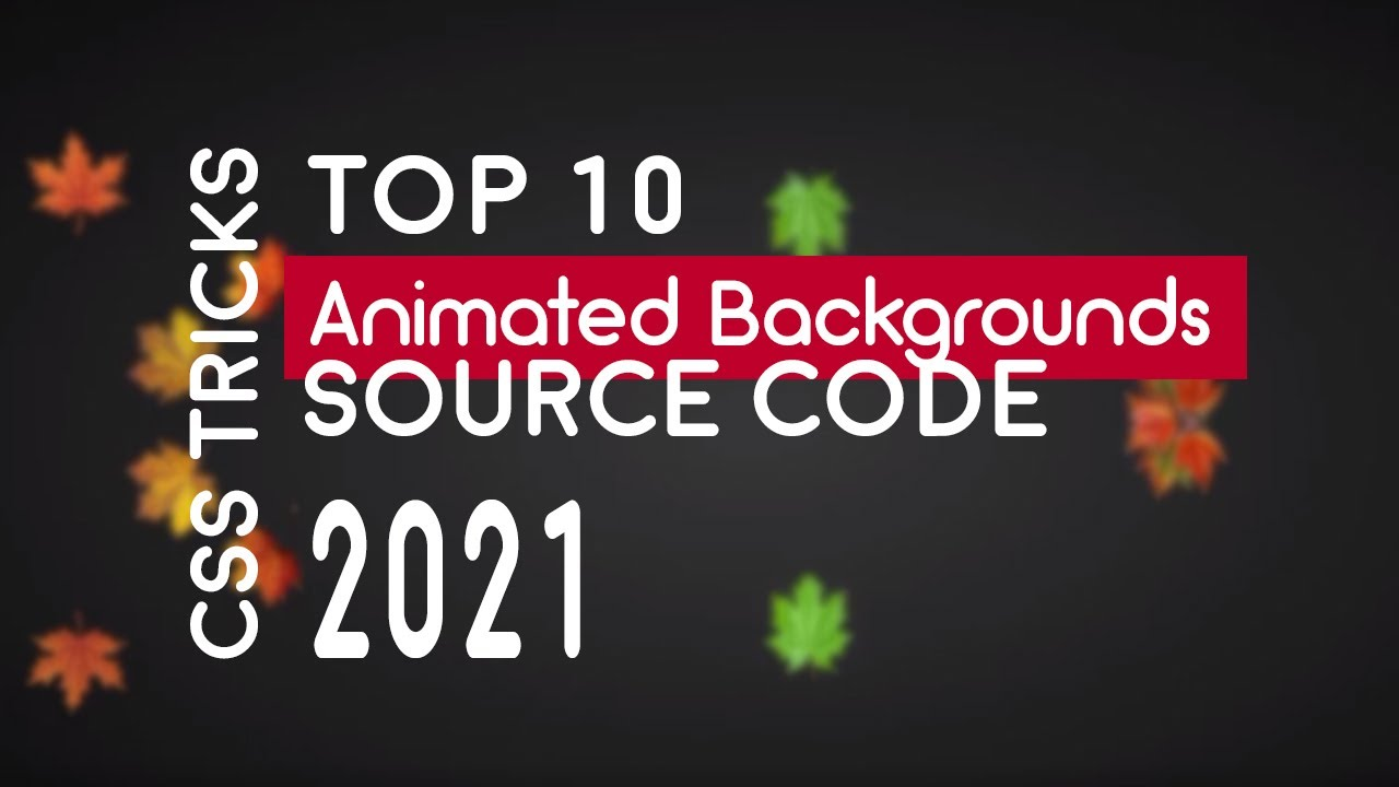 🔥 Top 14 CSS Animated Backgrounds | 2021