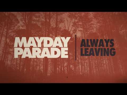 Mayday Parade - Always Leaving