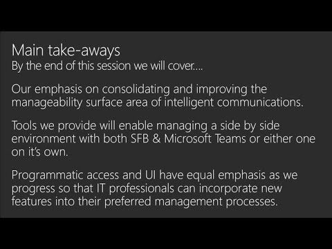 Manage all your communications workloads in Office 365 | BRK3004
