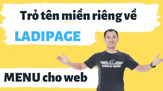 Trỏ tên miền về landing page của ladipage (ladipage.vn)