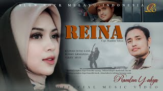 Ramlan Yahya - Reina (Official Music Video)
