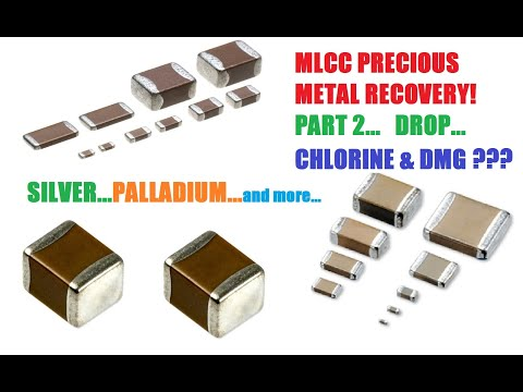MLCC PRECIOUS METAL RECOVERY - PART 2...