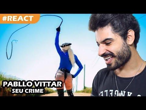Pabllo Vittar - Seu Crime REACT  Reação e comentários