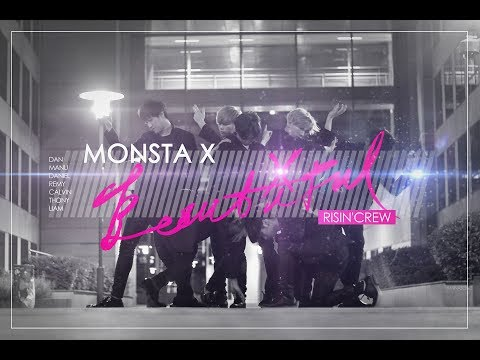 MONSTA X (몬스타엑스) - Beautiful (아름다워) dance cover by RISIN' CREW from France
