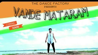Vande Mataram  ABCD-2  Patriotic Song Dance Choreography  Atul Dadhich  Happy Independence Day