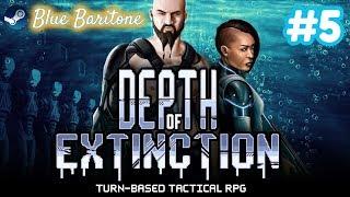 DEPTH OF EXTINCTION , TAKTİKSEL RPG , Türkçe , Bölüm 5 , Eğlenceli Oyun Videosu