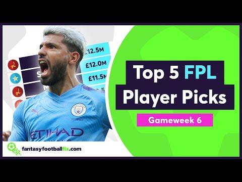 FPL Gameweek 6 | Top 5 Fix Player Picks | Fantasy Premier League 2019/20