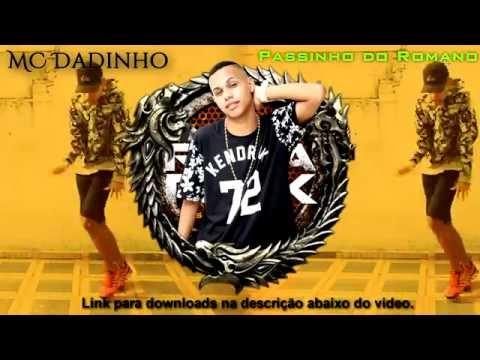 MC Dadinho :: Passinho do Romano Doido - Produção. DJ DN de Caxias