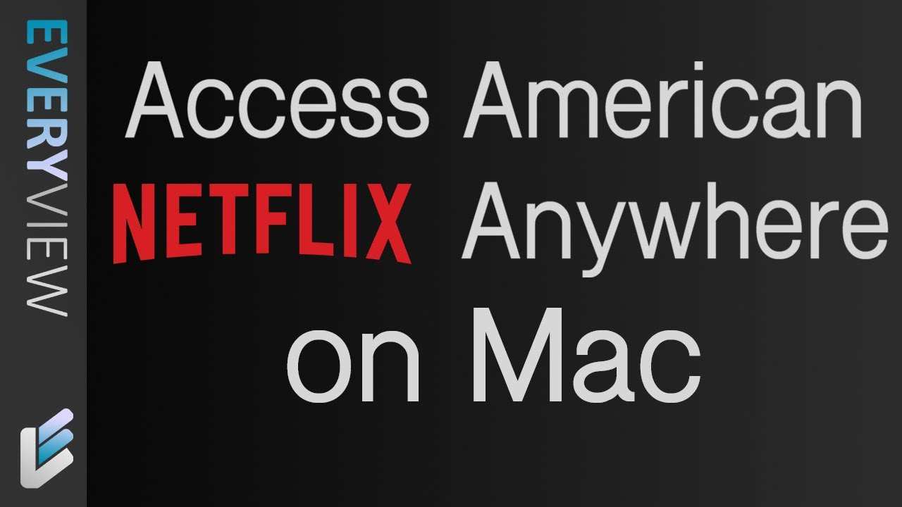 The Free Vpn That Works On Netflix On Mac Youtube