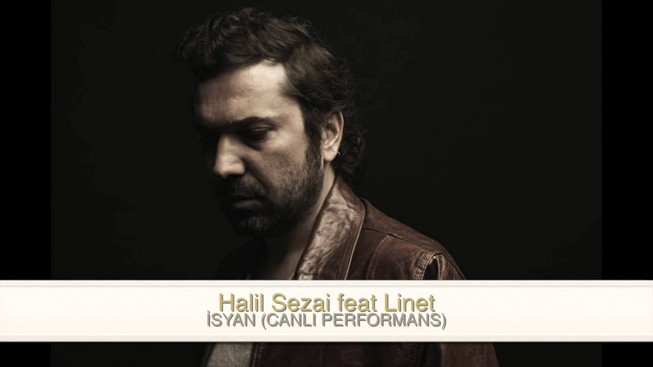 halil sezai linet isyan mp3