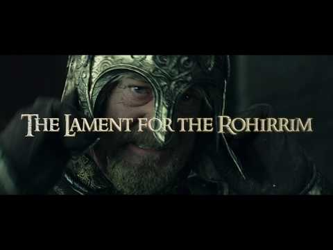 The Lament for the Rohirrim  Clamavi De Profundis