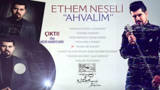 Ethem Neşeli Ahvalim Albümü çıktı! ©AS MEDYA
