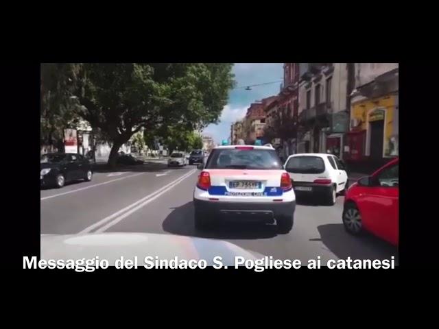 """""""Restate a casa!"""" - Il messaggio del Sindaco S. Pogliese ai Catanesi"""