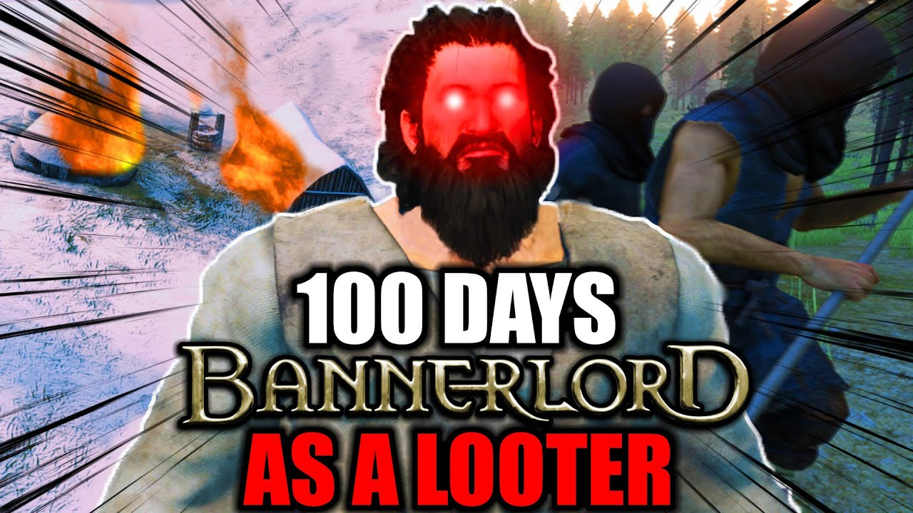 Download I Survived 100 Days as a LOOTER in Bannerlord... Here's What Happened