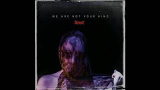 Slipknot: Unsainted ( We Are Not Your Kind, album with lyrics)