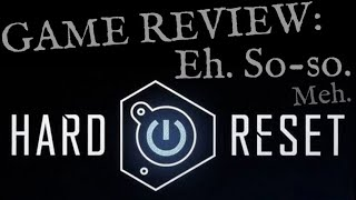 Hard Reset - Review