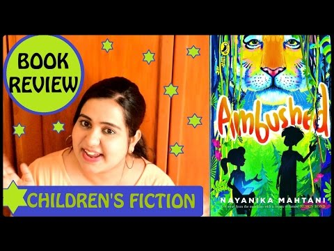Ambushed by Nayanika Mahtani | Children's Fiction | Book Review