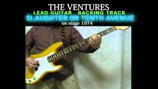 SLAUGHTER ON TENTH AVENUE  The Ventures Lead Guitar Backing Track 6/20 (with Bob Bass cover)