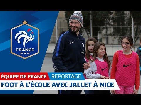 Equipe de France : Le Foot à l'école avec Christophe Jallet à Nice I FFF 2018