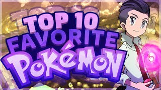 Top 10 Favorite Pokemon