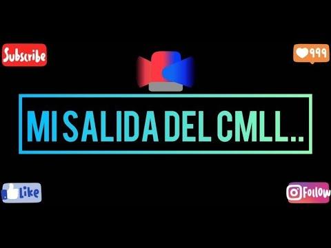 MI SALIDA DEL CMLL.......