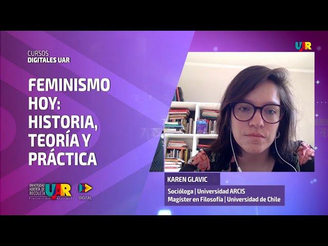 Curso Feminismo hoy [Semana 3] Entrevista Karen Glavic