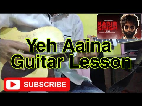 yeh-aaina-||-guitar-lesson-||strumming-and-chords