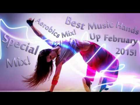 Special Mix! Aerobics Mix! Best Music Hands Up February 2015! DJ Ptaszurek!