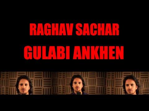 Gulabi Ankhen - Raghav Sachar I Artist Aloud