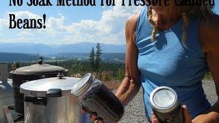 Off Grid Living: Pressure Canning Beans~ No Soak Method!