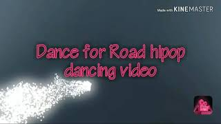 Hipop dance for road// Gautom Thapa //Hipop Dance//
