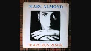 Marc Almond - Tears Run Rings (Extended)