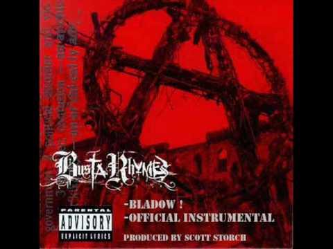 Busta Rhymes - Bladow  (Instrumental)