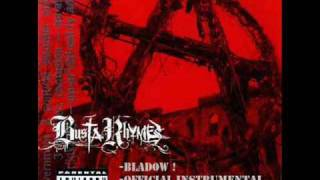 Busta Rhymes - Bladow  (Instrumental)