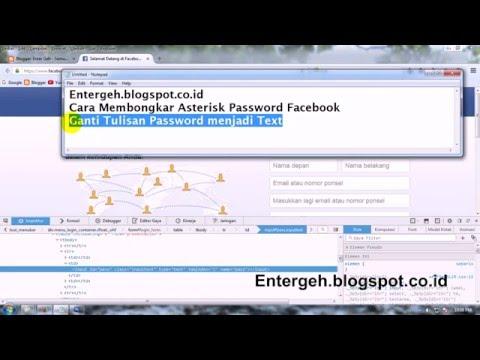 Cara Membongkar Asterisk Pasword Facebook