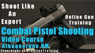 Combat Pistol Shooting Online Training-Combat Pistol Shooting …
