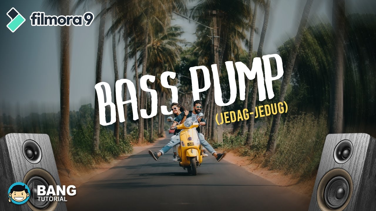 Cara Gampang Edit Video Bass Pump Effect (Jedag Jedug) | FILMORA TUTORIAL #8