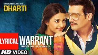 "Diljit Dosanjh: Warrant | Dharti Feat. ""Jimmy Shergill"" (Full Lyrical Song) 