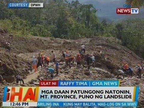 BT: Mga daan patungong Natonin, Mt. Province, puno ng landslide