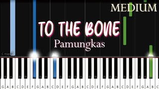 Download lagu Pamungkas - To The Bone | MEDIUM Piano Tutorial