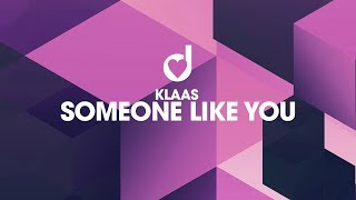 Klaas – Someone Like You