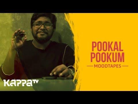 Pookal Pookum - Mithun Jayaraj - Moodtapes - Kappa TV