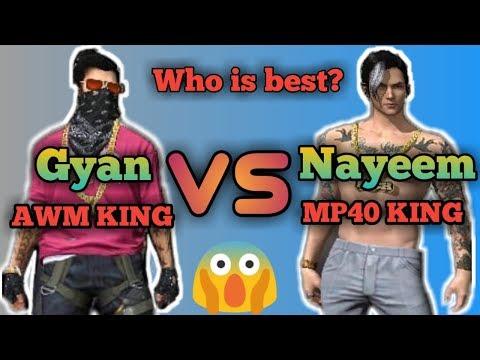Gyan Gaming VS GamingwithNayeem || MP40 King VS AWM King || Free 🔥.