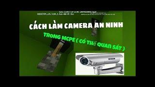 Minecraft PE : Cách làm camera an ninh trong MCPE 1.2 lệnh ( có thể quan sát ) #LOWI