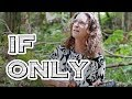 """If Only"" - Brad Bordessa"