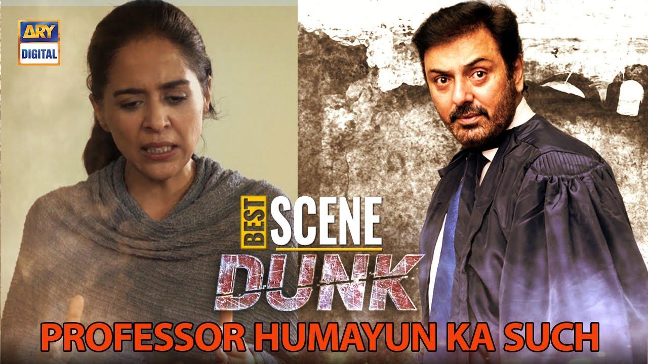 Professor Humayun ka Such | Dunk Episode | Naumaan Ijaz | Yasra Rizvi
