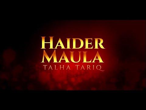 New Manqabat 2019 | Haider Maula |Talha Tariq | Official Video 2019